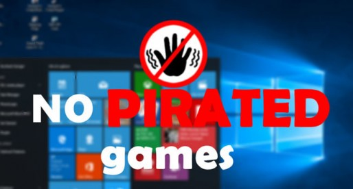"""Pirated Games And """"Unwanted Hardware"""" Won't Work On Windows 10"""