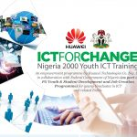 ICTFORCHANGE: Huawei Technologies To Train Nigerian Youths In ICT Skills In China