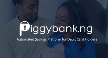 Nigerian FinTech Startup Piggybank.ng Secures USD 1.1M Seed Funding
