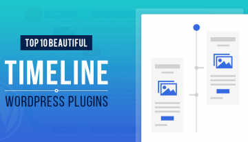 Top 10 Beautiful Timeline WordPress Plugins