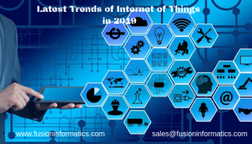 Latest Trends Of Internet of Things In 2019