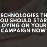7 Technologies That You Should Start Employing On Your SEO Campaign Now