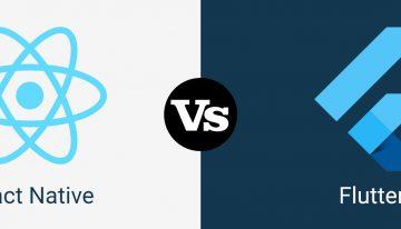 React Native vs Flutter: Which Cross-Platform Development Framework is best?