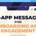 Infographic: In-App Messages For Onboarding And Engagement