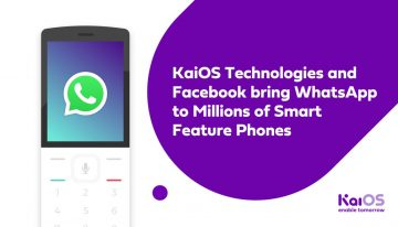 WhatsApp Is Officially Coming To millions Of KaiOS Feature Phones