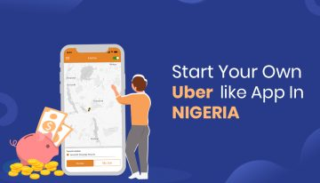 Uber Clone Script For Starting On-Demand Taxi Startup In Nigeria