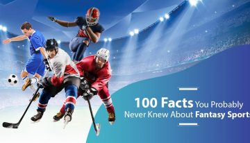 100 Facts You Probably Never Knew About Fantasy Sports