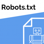 How To Use Robots.txt File Effectively For Better SEO Results