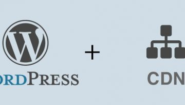 5 Important Factors Of Using A CDN For Your WordPress Website