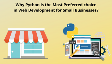Web Programming In Python: Why Is It The Most Preferred Choice For Small Businesses?