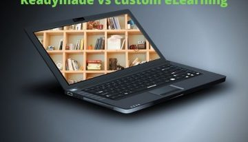 Which One To Choose Between Readymade And Custom eLearning Development?