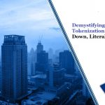 Demystifying Asset Tokenization - Breaking it All Down, Literally!