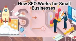 What Is SEO And How It Works For Small Businesses?