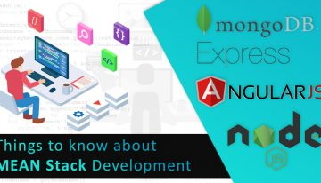 Top 5 Things That Make MEAN Stack The Best Process For Website Development