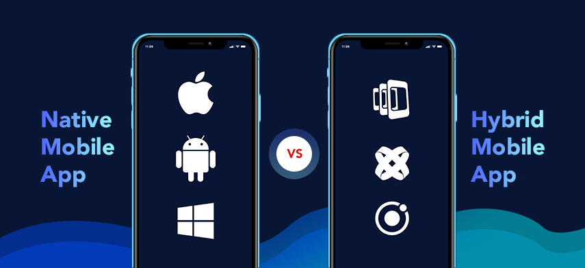 How To Choose Between Native App And Hybrid App