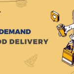 Here Are Some Of The Latest Trends In On-demand Food Delivery Service