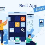 10 Best Mobile App Ideas For The Startups In 2020