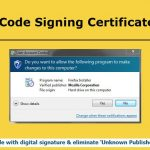 Code Signing Certificates: Key Points One Should Consider Before Getting One And How to Get One