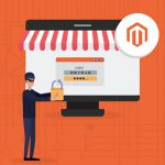 Magento Security: 16 Steps To Secure Magento Store