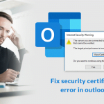 What To Do If Someone Got Outlook Certificate Error